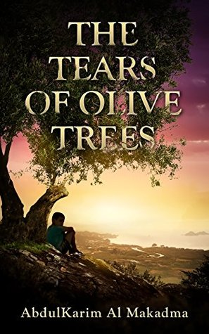 The Tears of Olive Trees