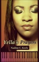 Yella's Prayers, a coming of age love story: http://wp.me/pwlMY-3l