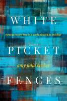 White Picket Fences book review